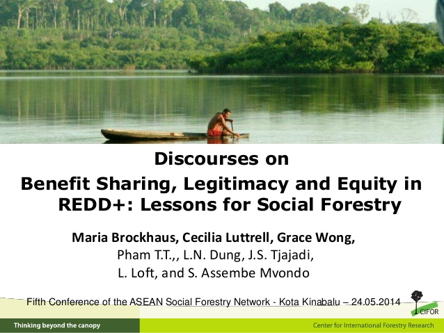 http://www.slideshare.net/CIFOR/discourses-on-benefit-sharing-legitimacy-and-equity-in-redd-lessons-for-social-forestry