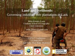 http://www.slideshare.net/CIFOR/land-and-livelihoods-governing-industrial-tree-plantations-in-laos