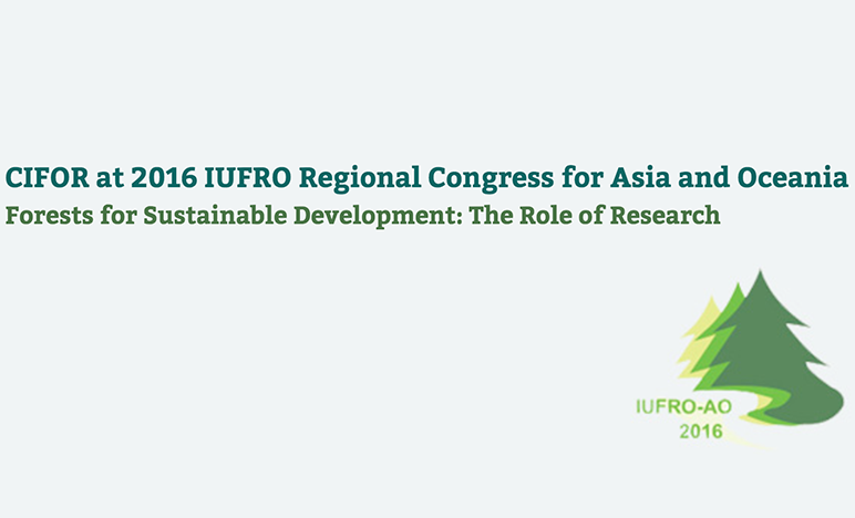 IUFRO Regional Congress for Asia and Oceania 2016
