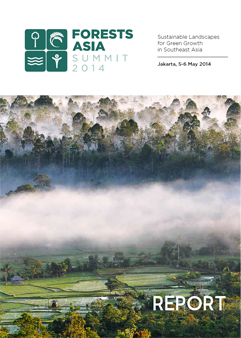 Forests Asia Summit Report