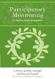 Participatory monitoring in tropical forest management: a review of tools, concepts and lessons learned