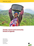 Gender, tenure and community forests in Uganda
