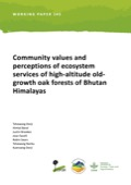 Community values and perceptions of ecosystem services of high-altitude oldgrowth oak forests of Bhutan Himalayas