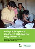 Guía práctica para el monitoreo participativo de gobernanza