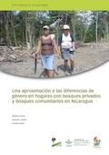 Una aproximación a las diferencias de género en hogares con bosques privados y bosques comunitarios en Nicaragua