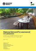 National demand for sawnwood in Cameroon: A barrier to or an opportunity for promoting the use of timber resources of legal origin?