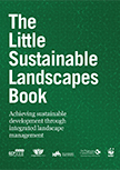 The Little Sustainable Landscapes Book: Achieving sustainable development through integrated landscape management