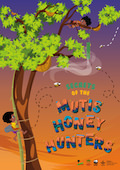 Secrets of the Mutis Honey Hunters