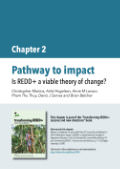 Pathway to impact: Is REDD+ a viable theory of change?