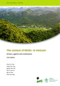 The context of REDD+ in Vietnam: Drivers, agents and institutions [2nd edition]