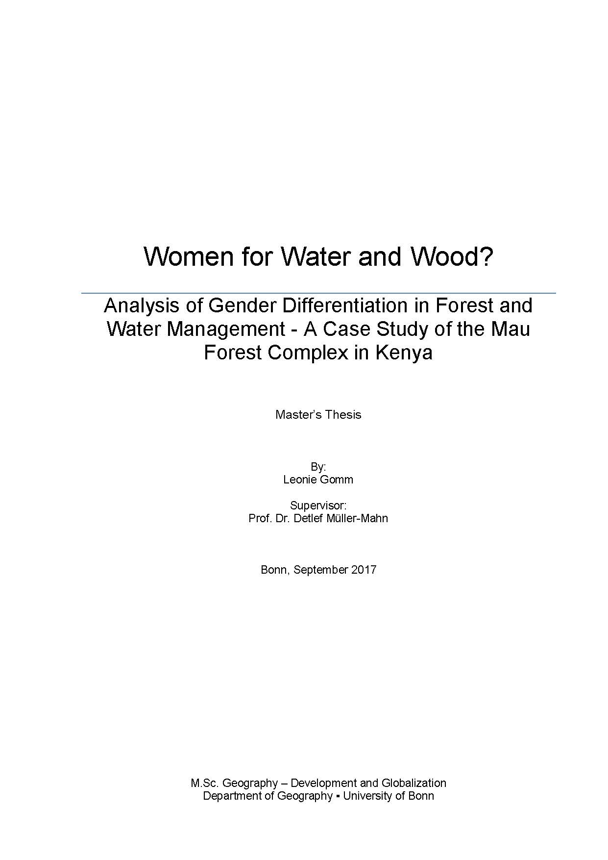 Women for Water and Wood?: Analysis of Gender Differentiation in Forest and Water Management – A Case Study of the Mau Forest Complex in Kenya