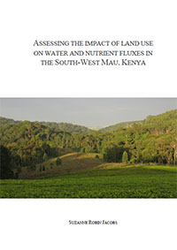 Assessing the impact of land use on water and nutrient fluxes in the South-West Mau, Kenya